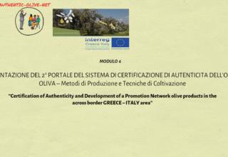 Modulo 6: Presentazion Del 2 Portale Del Sistema Di Certificazione Di Autenticita Dell' Olio Di Oliva – Metodi di Produzione e Tecniche di Colticazione