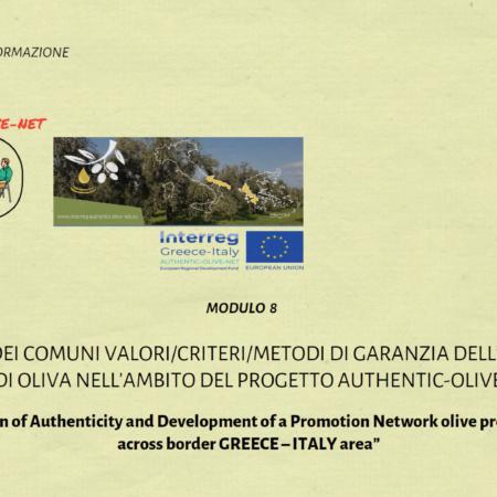 Modulo 8: Presentazione dei Comuni Valori/Criteri/Metodi Di Garanzia Dell' Autenticita Degli Oli Di Oliva Nell' Ambito Del Progetto Authentic-Olive_Net